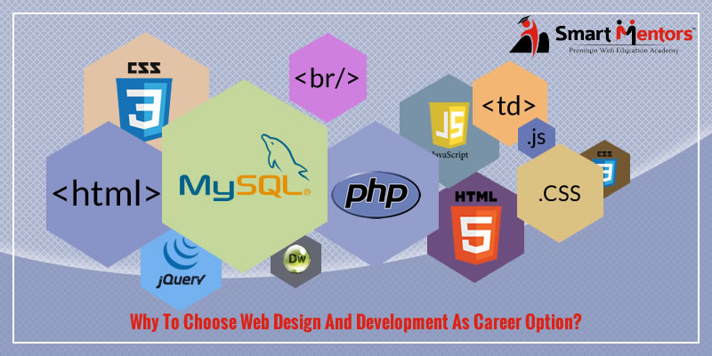 Why To Choose Web Design And Development As Career Option?