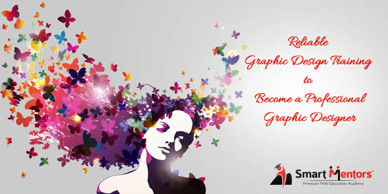 Reliable Graphic Design Training To Become A Professional Graphic Designer
