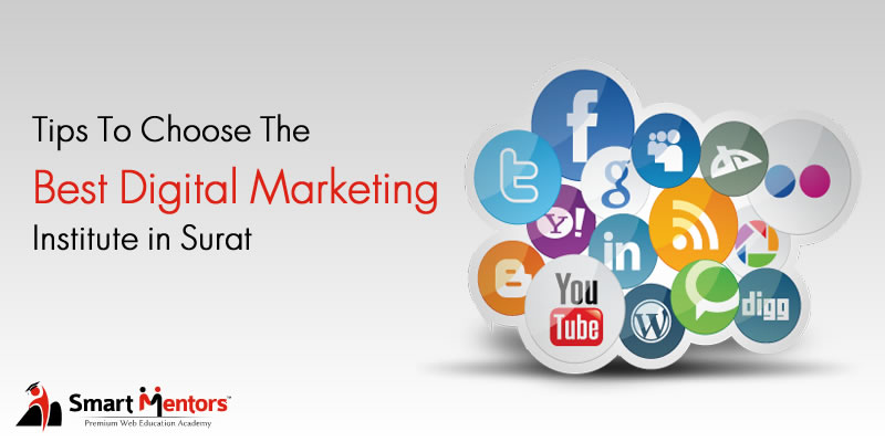 Tips To Choose The Best Digital Marketing Institute In Surat
