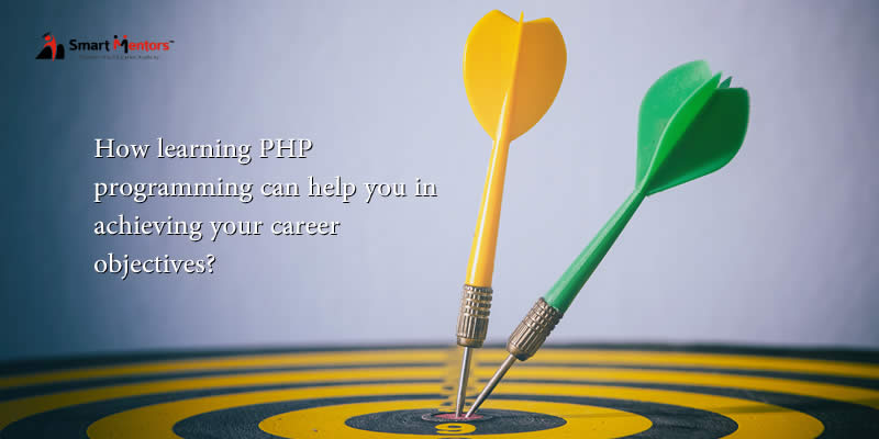 How Learning PHP Programming Can Help You In Achieving Your Career Objectives?