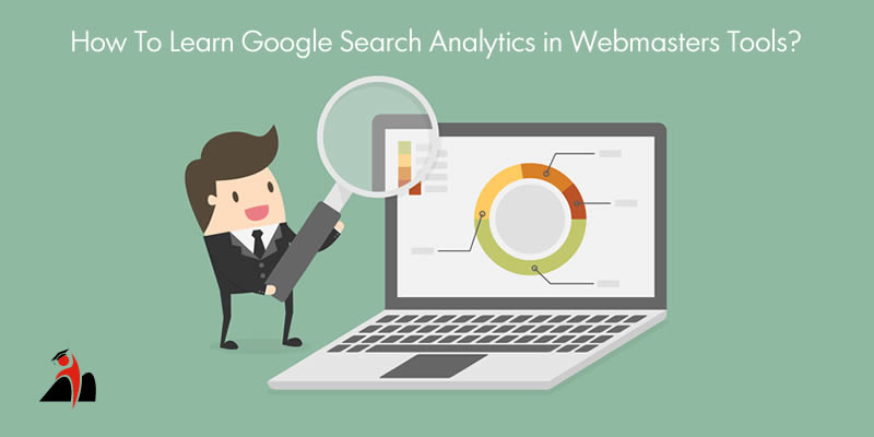 How To Learn Google Search Analytics In Webmasters Tools