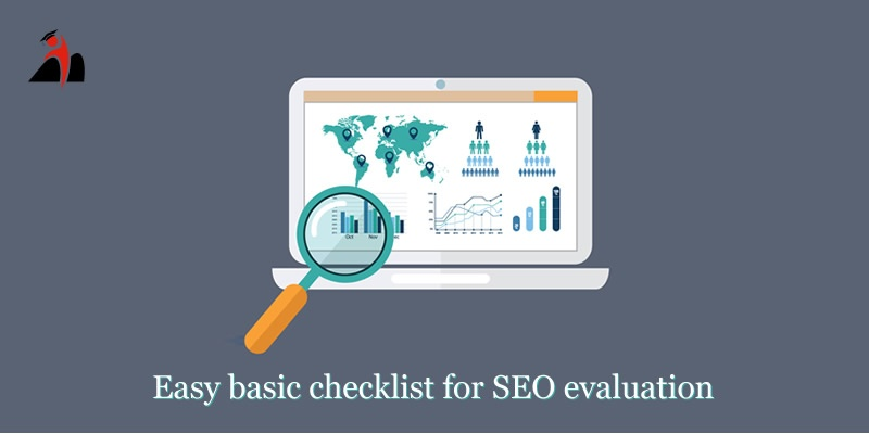 Easy Basic Checklist For SEO Evaluation