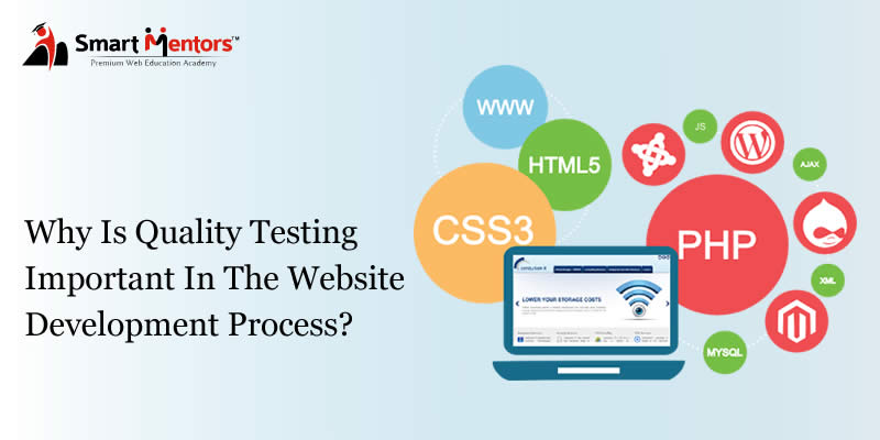 Why Is Quality Testing Important In The Website Development Process?