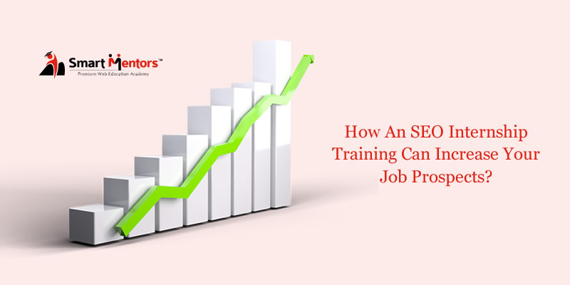 How an SEO Internship training can increase your job prospects?