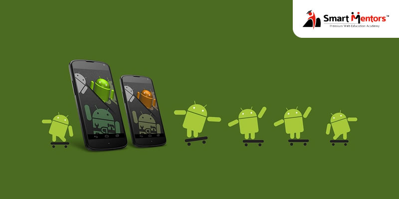7 Reasons Android Development Training is Most Preferred Career Choice