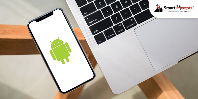Why Is Android App Development the Best for Final Year Project Development